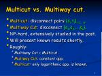 multicut vs multiway cut