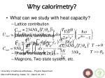 why calorimetry