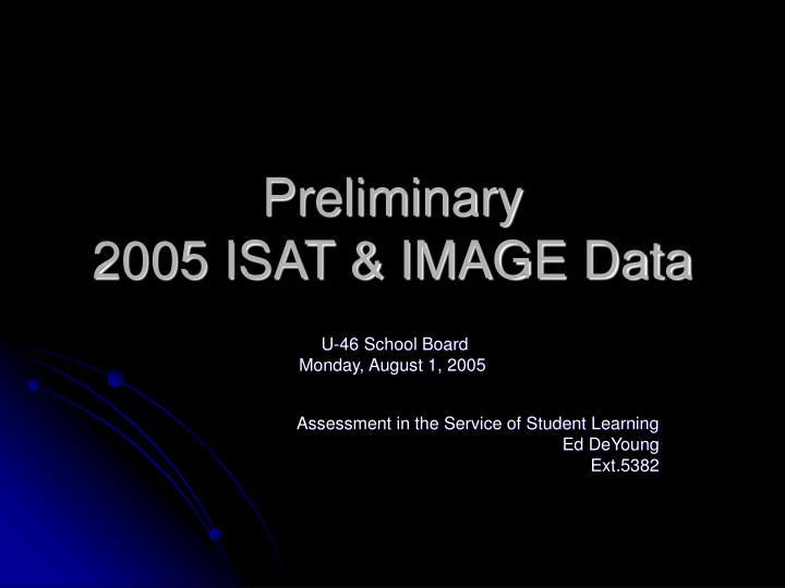 preliminary 2005 isat image data n.