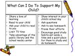 what can i do to support my child