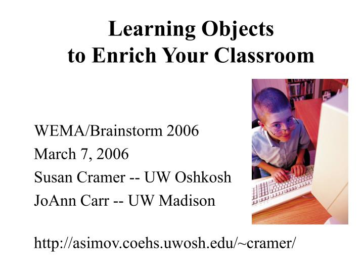 learning objects to enrich your classroom n.
