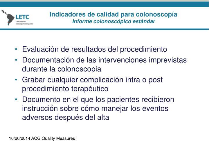 Evaluación de resultados del procedimiento