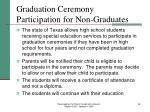 graduation ceremony participation for non graduates