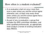how often is a student evaluated