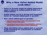 why a new value added model lvr hm