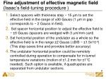 fine adjustment of effective magnetic field isaac s field tuning procedure