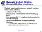 dynamic method binding repeated multiple inheritance