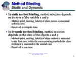 method binding static and dynamic