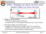 idea wedges at input mirrors and etalon effect at end mirrors