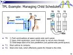 tpl example managing child schedulers