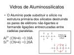 vidros de aluminossilicatos