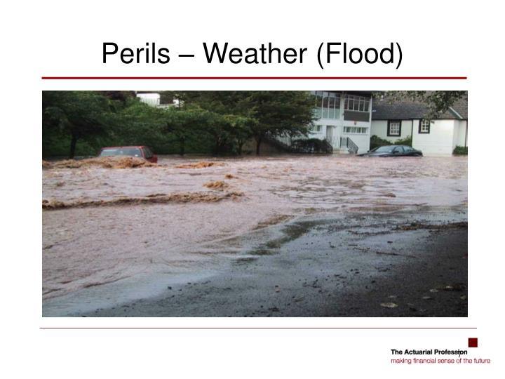 Perils – Weather (Flood)