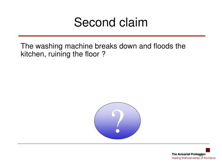 The washing machine breaks down and floods the kitchen, ruining the floor ?
