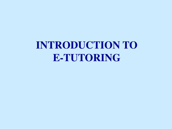 introduction to e tutoring n.
