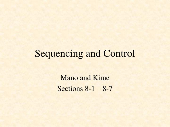 sequencing and control n.