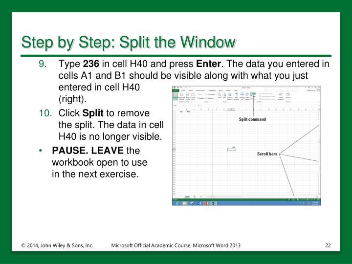 Step by Step: Split the Window