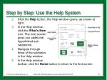 step by step use the help system1