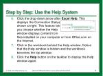 step by step use the help system2