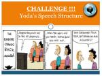 challenge yoda s speech structure
