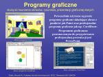 programy graficzne s u do tworzenia obraz w rysunk w prezentacji graficznej danych
