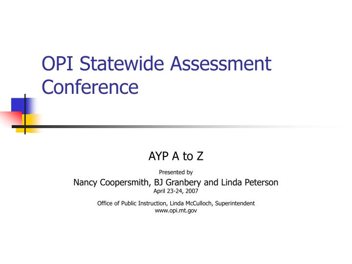 opi statewide assessment conference n.