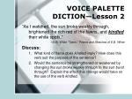 voice palette diction lesson 2