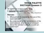 voice palette diction lesson 3