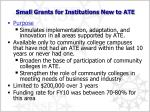 small grants for institutions new to ate