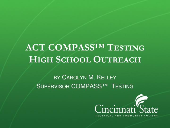 act compass testing high school outreach n.