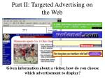 part ii targeted advertising on the web