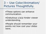 3 use color animation pictures thoughtfully