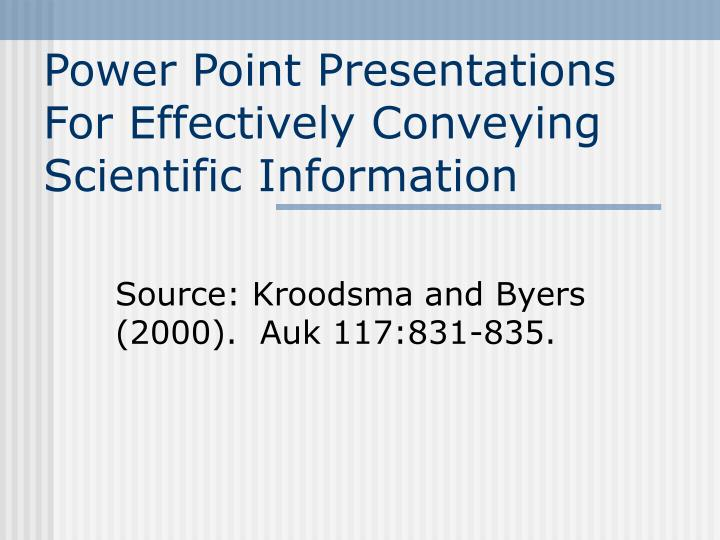 power point presentations for effectively conveying scientific information n.