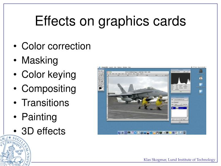 Effects on graphics cards