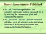 search assessments published