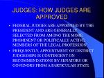 judges how judges are approved