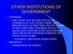 other institutions of government