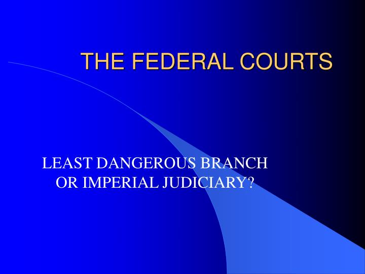 the federal courts n.