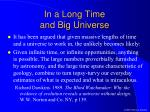 in a long time and big universe