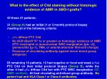 what is the effect of c4d staining without histologic evidence of amr in abo i grafts1