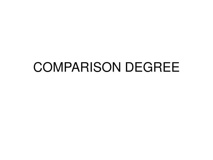 comparison degree n.