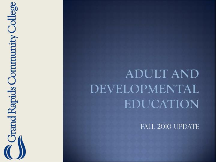 adult and developmental education n.