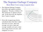 the soprano garbage company short run costs using isoquant data