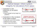 optical design check system integrity for deviations from specs