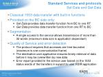 standard services and protocols set data and get data