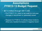 assumptions fy2012 13 budget request2