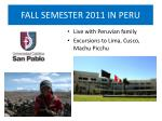 fall semester 2011 in peru