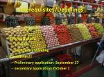 prerequisites deadlines