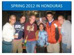 spring 2012 in honduras