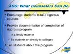 acg what counselors can do