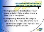 documenting completion of rigorous programs for acg